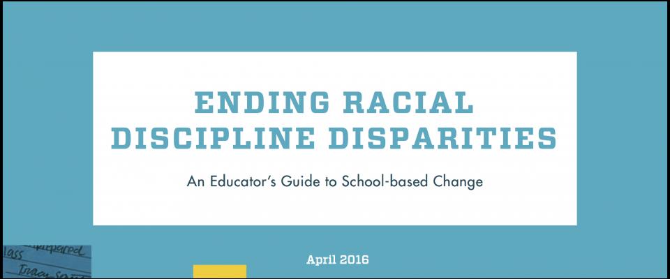 2016 Ending Racial Discipline Disparities Action Guide Banner